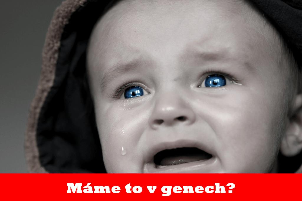 Máme to v genech?